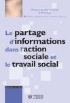 Le partage d'informations dans l'action sociale et le travail social