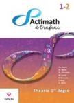 Actimath à l'infini 1-2 : Théorie 1er degré