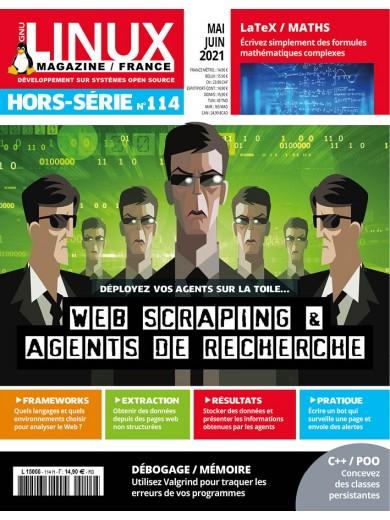 N°114 - Mai - juin 2021 - Web scraping & agents de recherche (Bulletin de GNU / Linux magazine France. Hors-série, N°114 [01/05/2021])