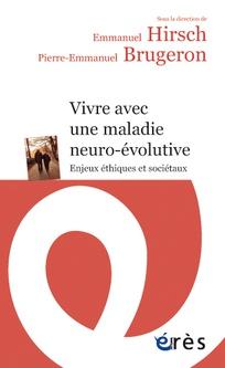 Vivre avec une maladie neuro-évolutive