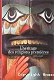 L' héritage des religions premières