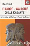 Flandre-Wallonie, quelle solidarité ?