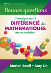 Bonnes questions : l'enseignement différencié des mathématiques au secondaire