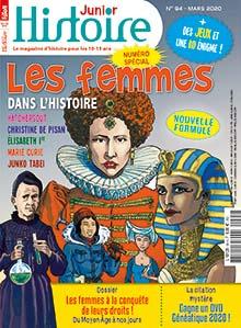 Histoire Junior, N° 94 - Mars 2020 - Les femmes dans l'Histoire