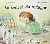 Le secret du potager