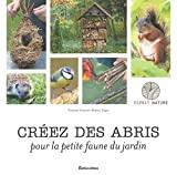 Créez des arbres pour la petite faune du jardin