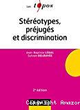Stéréotypes, préjugés et discrimination
