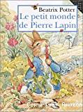 Le petit monde de Pierre Lapin