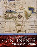 L'invention des continents : comment l'Europe a découpé le Monde