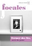 Focales, n°16 - Juin 2015 - Fermer des lits, ouvrir des portes