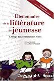 Dictionnaire de la littérature de jeunesse