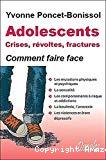 Adolescents, crises, révoltes, fractures