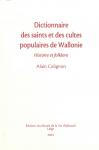 Dictionnaire des saints et des cultes populaires de Wallonie