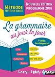 La grammaire au jour le jour CE2-CM1, CM1-CM2, CE2-CM1-CM2
