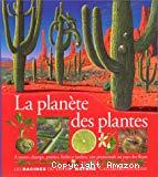 La Planète des plantes - A travers champs, prairies, forêts et jardins, une promenade au pays des fleurs