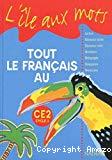 Tout le français au CE2 cycle3