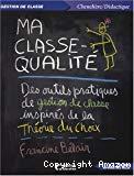 Ma classe-qualité