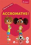 Accromaths! 2e primaire : manuel de l'élève