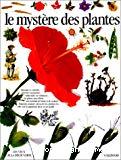 Le mystère des plantes
