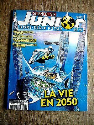 N° 147 - Mai 2021 - La vie en 2050 (Bulletin de Science et vie junior : Hors série, N° 147 [20/04/2021])