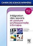 Intégration des savoirs et posture professionnelle infirmière