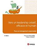 Vers un leadership créatif, efficace et humain