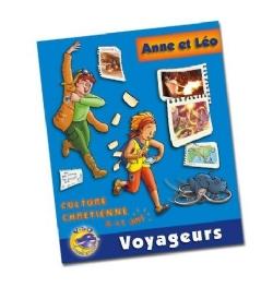 Anne et Léo voyageurs : livre de l'enfant