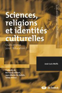 Sciences, religions et identités culturelles