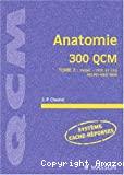 Anatomie - 300 QCM