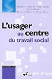 L'usager au centre du travail social