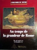 Au temps de la grandeur de Rome