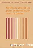 Outils et stratégies pour communiquer avec le patient