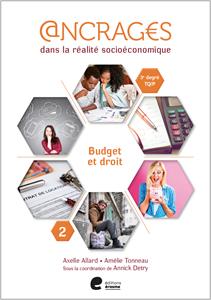 Ancrages dans la réalité socioéconomique. Budget et droit. 2