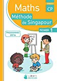 Maths méthode de Singapour. CP, cycle 2 : fichier 1