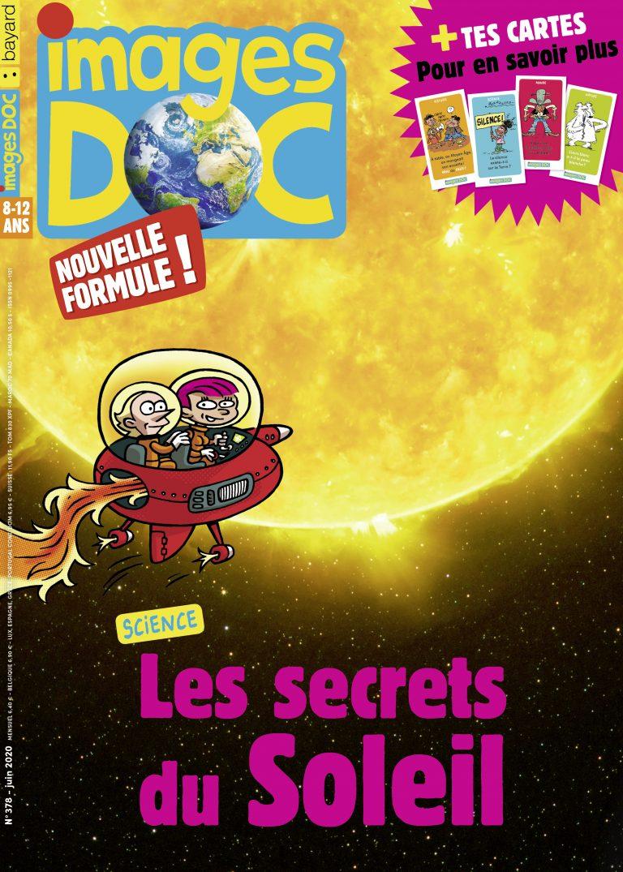 Images Doc, N°378 - juin 2020 - Les secrets du Soleil