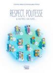 Respect, politesse & autres valeurs