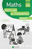 Maths méthode de Singapour. CM1, cycle 3 : exercices, fichier photocopiable