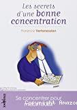 Les secrets d'une bonne concentration