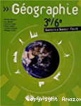 Géographie. 3e/6e. Savoirs & savoir-faire