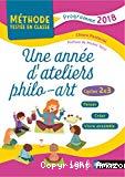 Une année d'ateliers philo-arts - Cycles 2 et 3