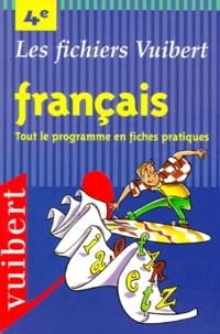 Français : Tout le programme en fiches pratiques : 4e