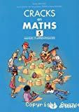 Cracks en maths. 5. Manuel d'apprentissages