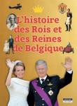 L'histoire des Rois et des Reines de Belgique