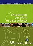 L'enseignement aux enfants en classe de langue