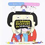 La grande aventure du langage