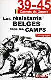Les résistants belges dans les camps