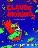 Claude et Morino, 2. Joyeux anniversaire !