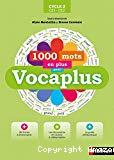 1000 mots en plus avec Vocaplus