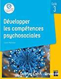 Développer les compétences psychosociales