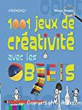 1001 jeux de créativité avec les objets
